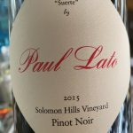 Paul Lato Pinot Noir Solomon Hills Vineyard Santa Maria Valley 2015